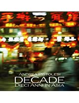 DECADE Dieci Anni In Asia
