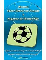 Manual Cómo Cobrar un Penalty Y Jugadas de Táctica Fija: Métodos para Cobrar un Penalty en