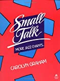 Small Talk: More Jazz Chants [ペーパーバック]