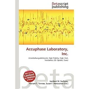 【クリックで詳細表示】Accuphase Laboratory, Inc. [ペーパーバック]
