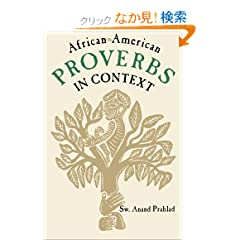 African-American Proverbs in Context (Publications of the American Folklore Society. New Series (Unnumbered).)