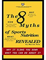 The 8 Myths of Sports Nutrition: Why it slows you down, what you can do about it