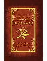Suplicas Selectas del Profeta Muhammad y de los Grandes Santos Musulmanes / Selected supplications of the Prophet Muhammad and Muslims Great Saints