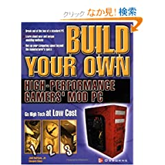 Build Your Own High-Performance Gamer's Mod PC (Build Your Own...(McGraw))