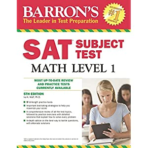 Sat Subject Test Math: Level 1 (Barron's Sat Subject Test Math Level 1)