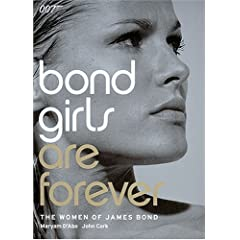 Bond Girls are Forever: The Women of James Bond