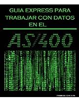AS400 Guia Express de Datos (AS400 Guias Express)