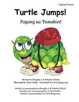 Turtle Jumps! Pagong na Tumalon!: A Tale of Determination - Isang Kuwento ng Pagpapasiya