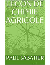 LECON DE CHIMIE AGRICOLE (French Edition)