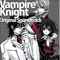 ヴァンパイア騎士 オリジナル・サウンドトラックⅠ
