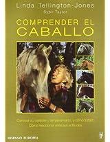 Comprender el caballo / Understanding the Horse