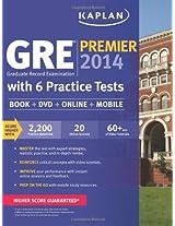 Kaplan GRE Premier 2014 with 6 Practice Tests: Book + DVD + Online + Mobile (Kaplan Gre Exam Premier Live)