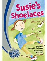 Bright Sparks: Susie's Shoelaces