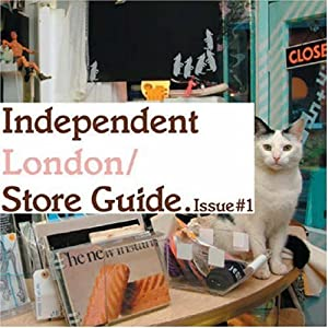 Independent London 2006: issue #1: Store Guide