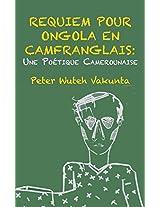 Requiem Pour Ongola En Camfranglais: Une Poetique Camerounaise