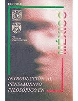 Introduccion al pensamiento filosofico en Mexico/ Introduction to Philosophical Thought in Mexico