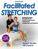 Facilitated Stretching, Fourth Edition (Enhanced Version)