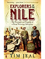 Explorers of the Nile: The Triumph and Tragedy of a Great Victorian Adventure