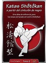 Katas Shotokan a partir del cinturón de negro (Spanish Edition)