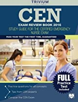 Cen Exam Review Book 2016: Study Guide for the Certified Emergency Nurse Exam