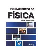 Fundamentos de fisica/ Physics Foundations