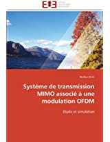 Systeme de Transmission Mimo Associe a Une Modulation Ofdm (Omn.Univ.Europ.)