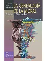 La genealogia de la moral/ On the Genealogy of Morality (Clasicos De La Literatura/ Classics of Literature)