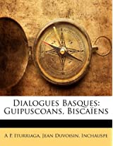 Dialogues Basques: Guipuscoans, Biscaiens