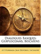 Dialogues Basques: Guipuscoans, Biscaen
