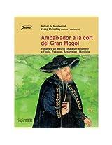 Ambaixador a la Cort del Gran Mongol (Catalan Edition)