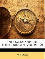 Indogermanische Forschungen, Volume 21