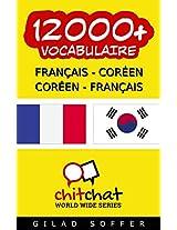 12000+ Français - Coréen Coréen - Français Vocabulaire (Bavardage Mondial) (Afrikaans Edition)