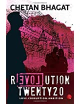 Revolution Twenty 20: Love . Corruption. Ambition