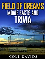 Field of Dreams  Movie Facts and Trivia