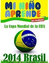 Copa del Mundo de Brasil 2014 (Spanish Edition)