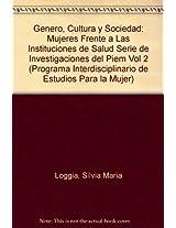 Genero, cultura y sociedad / Gender, Culture and Society (Programa Interdisciplinario De Estudios Para La Mujer)