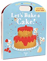 Let's Bake a Cake! (Play*Learn*Do)