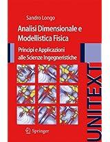Analisi Dimensionale e Modellistica Fisica: Principi e applicazioni alle Scienze Ingegneristiche (UNITEXT)