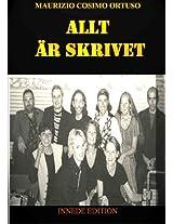 ALLT ÄR SKRIVET (MIEI LIBRI Vol. 1) (Italian Edition)