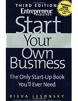 Start Your Own Business (Entrepreneur Magazine's Start Up)