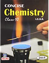 I.C.S.E. Concise Chemistry 2015 - Class 10