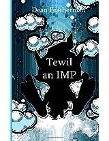 Tewil an Imp