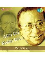 Abhi Bhi Kabhi Bhi - Pancham