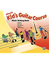 Kid's Guitar Course: Music Writing Book