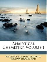 Analytical Chemistry, Volume 1