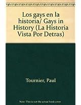 Los gays en la historia/ Gays in History (La Historia Vista Por Detras)