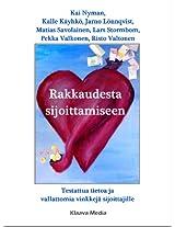 Rakkaudesta sijoittamiseen: Testattua tietoa ja vallattomia vinkkejä sijoittajille