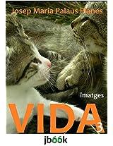 VIDA [3] [CAT] (Catalan Edition)
