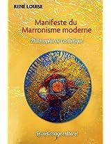 Manifeste Du Marronisme Moderne