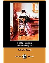 Pater Filucius (Illustrierte Ausgabe) (Dodo Press)